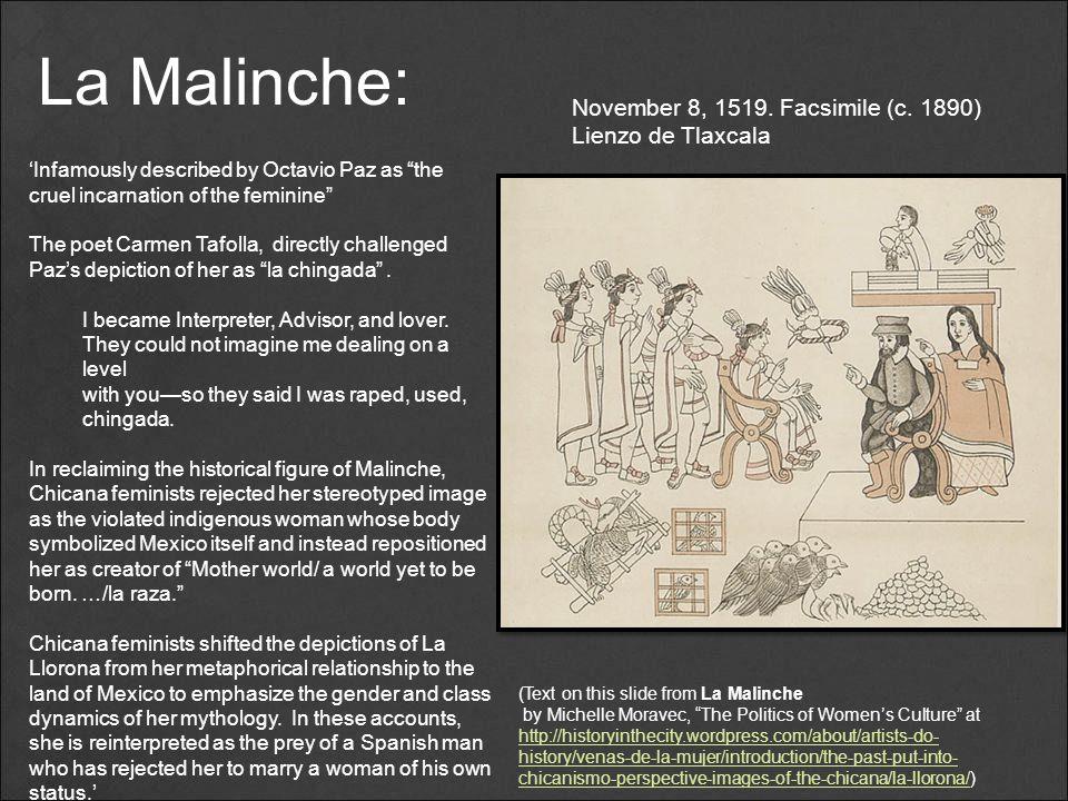 "La Malinche: November 8, 1519. Facsimile (c. 1890) Lienzo de Tlaxcala 'Infamously described by Octavio Paz as ""the cruel incarnation of the feminine"""