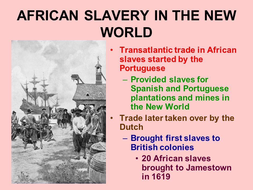 SLAVERY IN THE NORTH Slavery existed in northern colonies –But it was not as deeply rooted or widespread as in the South Reason.