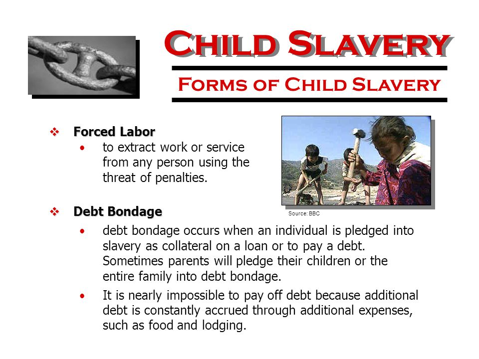  Forced Labor to extract work or service from any person using the threat of penalties.