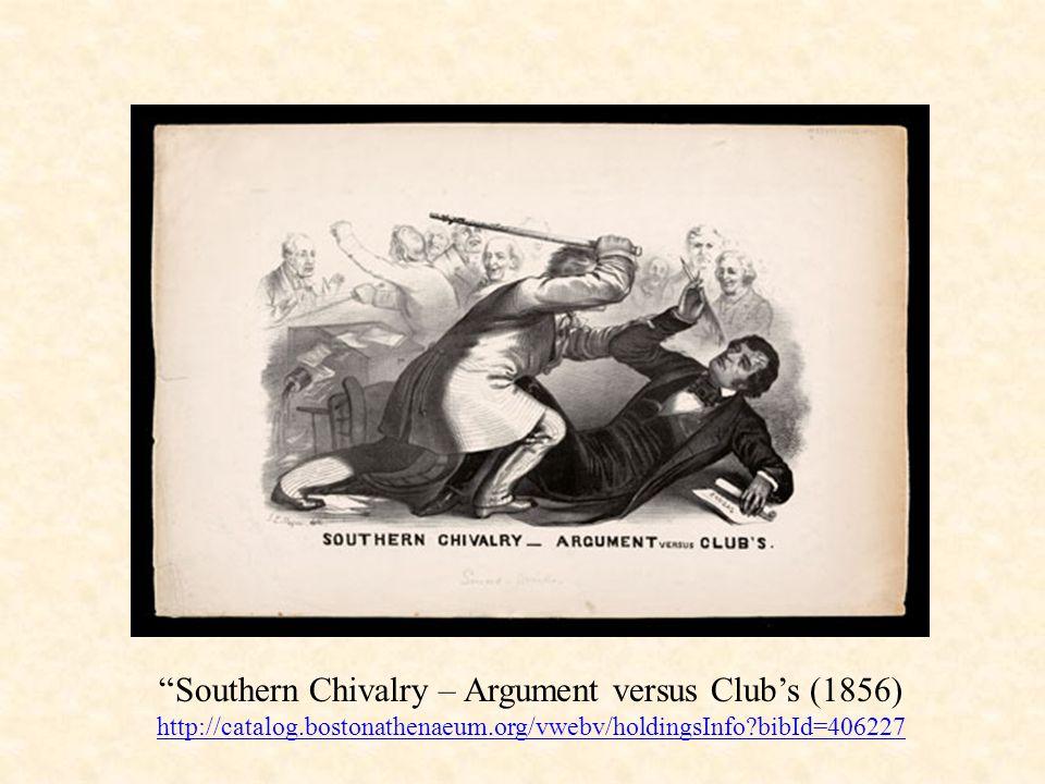 """""""Southern Chivalry – Argument versus Club's (1856) http://catalog.bostonathenaeum.org/vwebv/holdingsInfo?bibId=406227"""