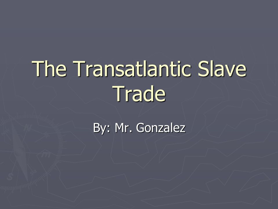 The Evolution of Slavery ► English colonist gradually turned to the use of African slaves after efforts to meet their labor needs.