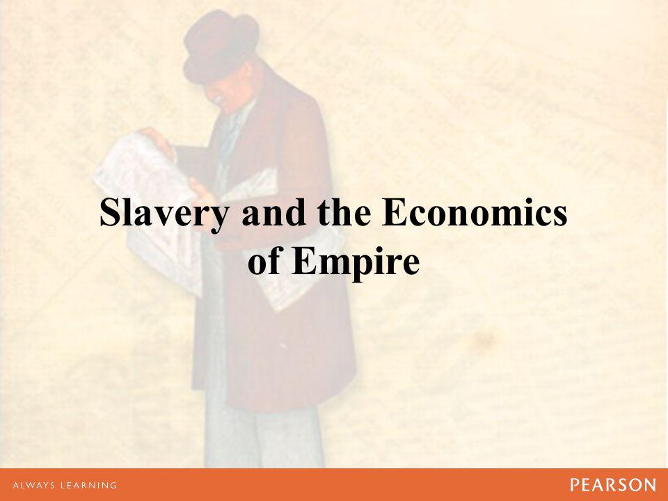 Slavery and the Economics of Empire