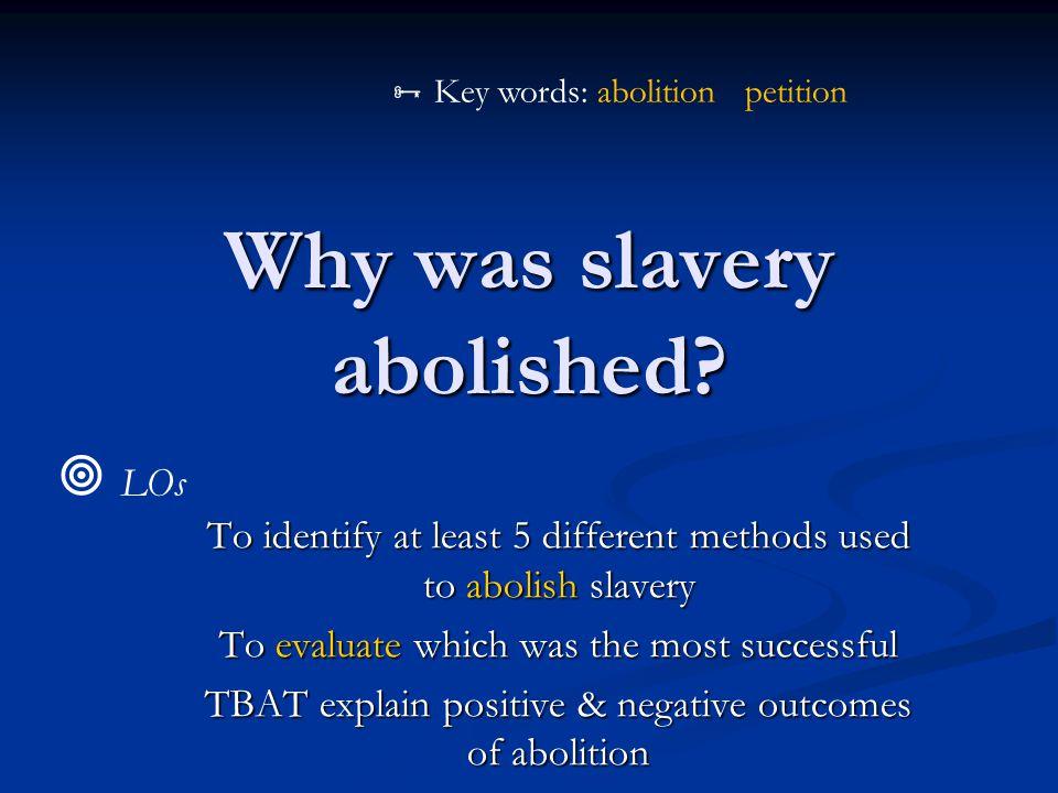 Why was slavery abolished.