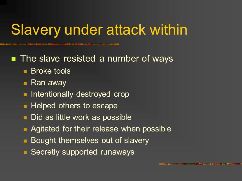 Slave Resistance Resistance was not futile