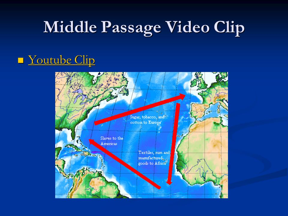 Middle Passage Video Clip Youtube Clip Youtube Clip Youtube Clip Youtube Clip