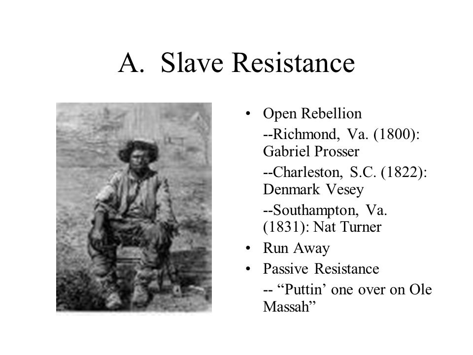 A. Slave Resistance Open Rebellion --Richmond, Va.