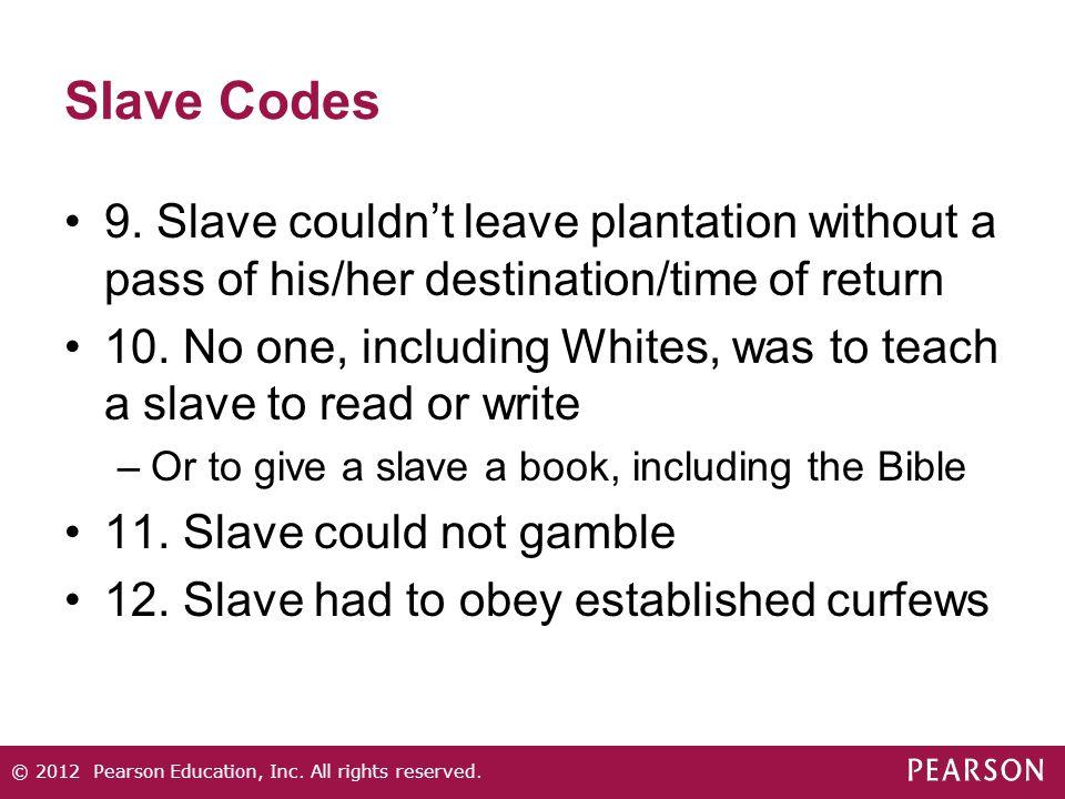 Slave Codes 9.