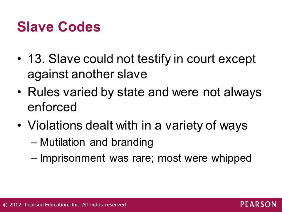 Slave Codes 13.