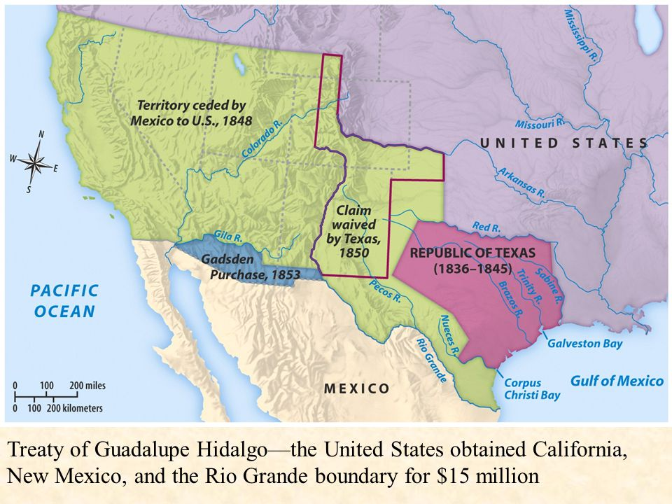Treaty of Guadalupe Hidalgo—the United States obtained California, New Mexico, and the Rio Grande boundary for $15 million