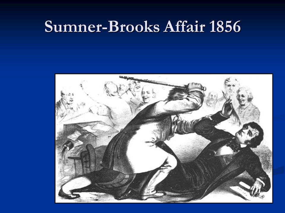 Sumner-Brooks Affair 1856