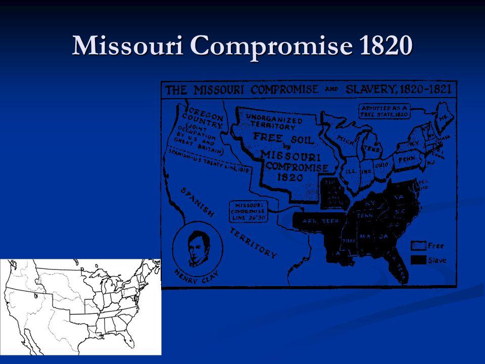Missouri Compromise 1820