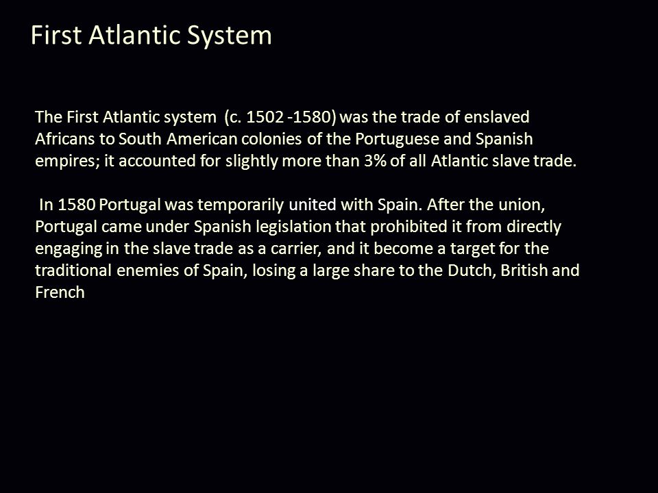 The First Atlantic system (c.