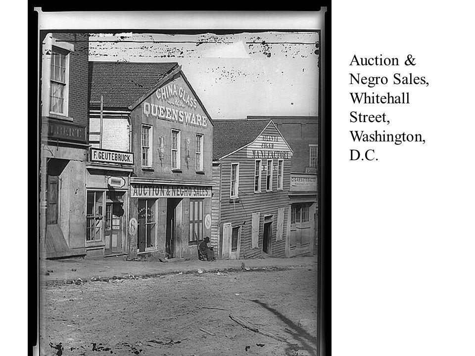 Auction & Negro Sales, Whitehall Street, Washington, D.C.