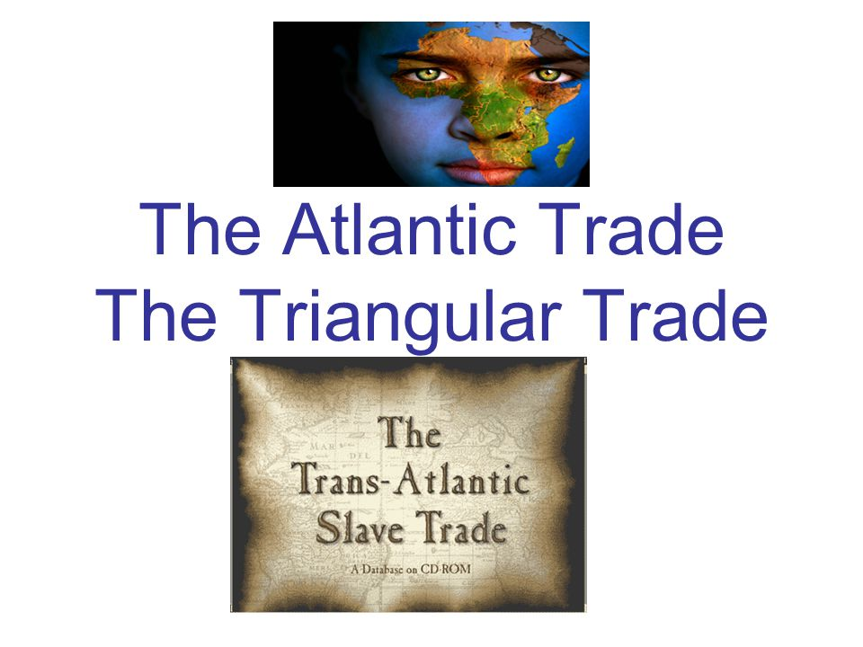 What is Triangular Trade?