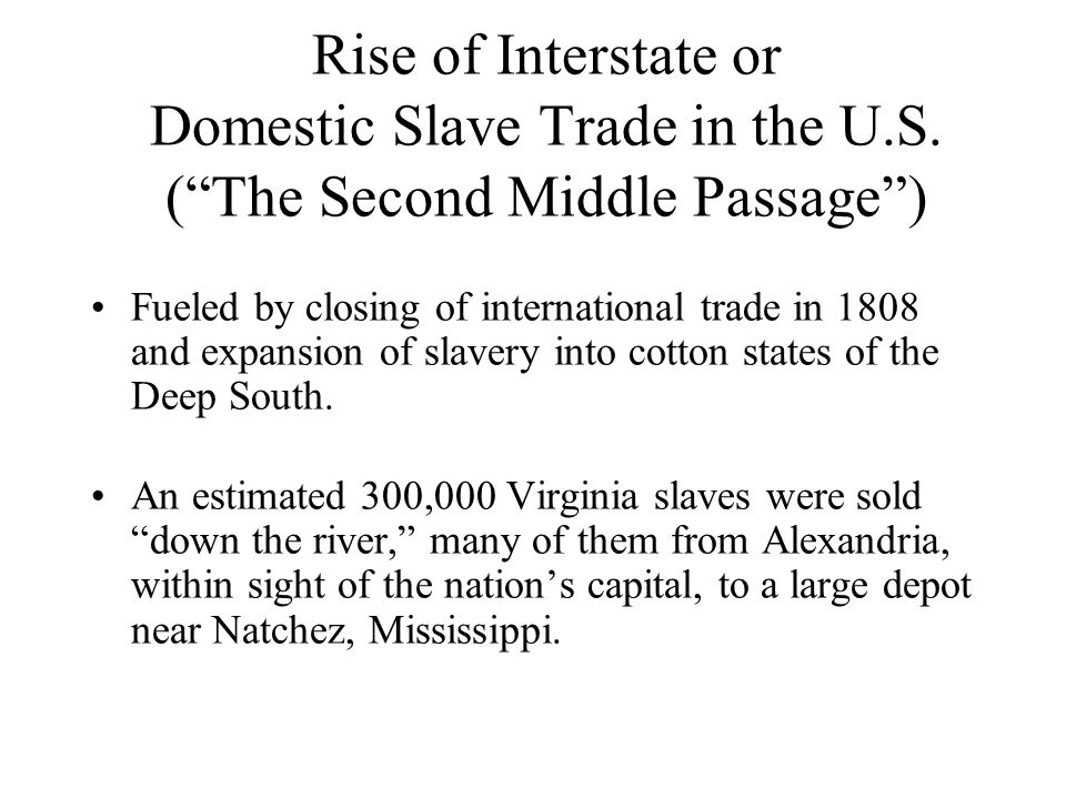 Rise of Interstate or Domestic Slave Trade in the U.S.