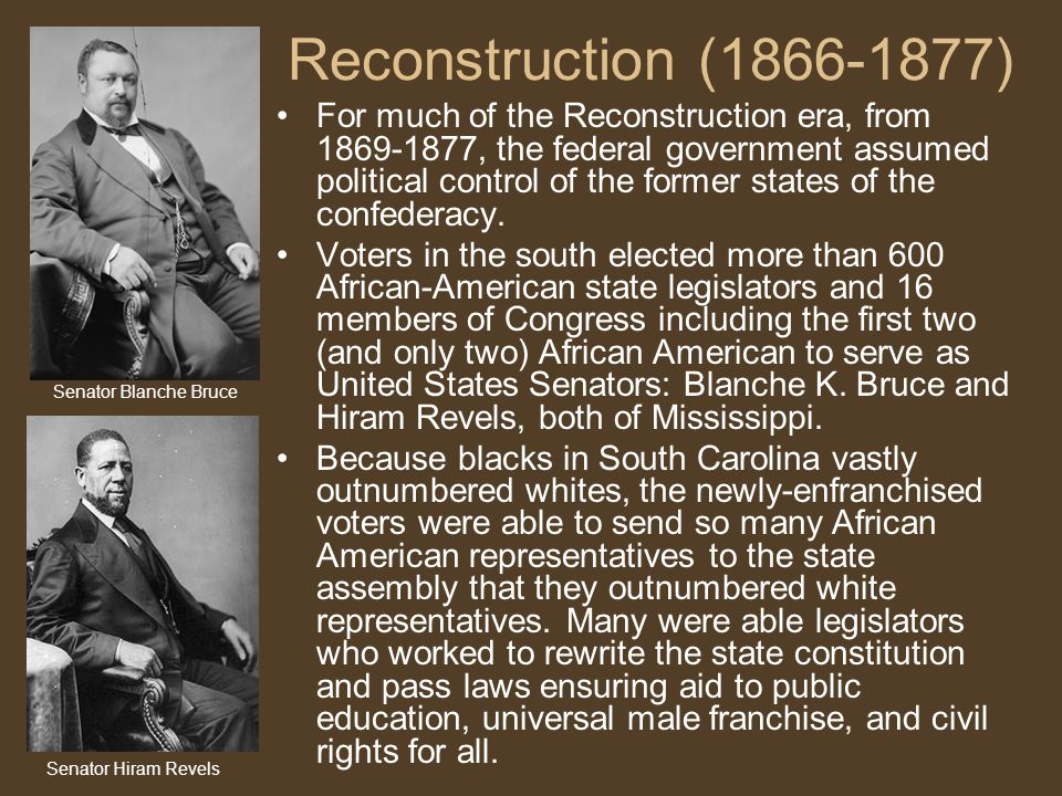 Reconstruction (1866-1877) For much of the Reconstruction era, from 1869-1877, the federal government assumed political control of the former states of the confederacy.