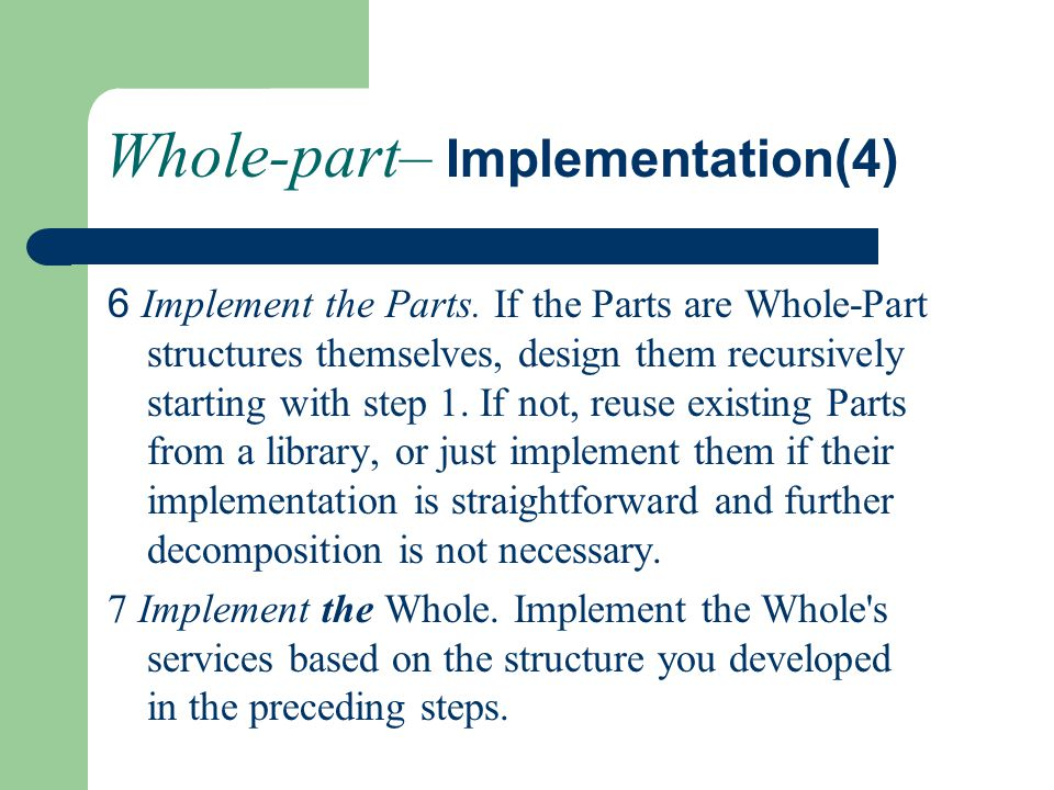 Whole-part– Implementation(4) 6 Implement the Parts.