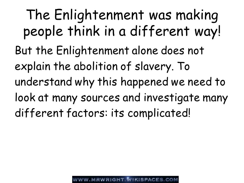 The Enlightenment The 18th century philosophical movement which stressed the importance of reason and criticized the existing customs and traditions www.saburchill.com/history/hist003.html