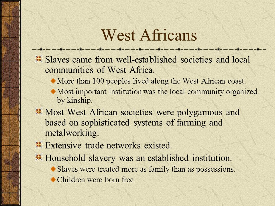 The Africanization of the South Acculturation occurred in two directions--English influenced Africans and Africans influenced English.