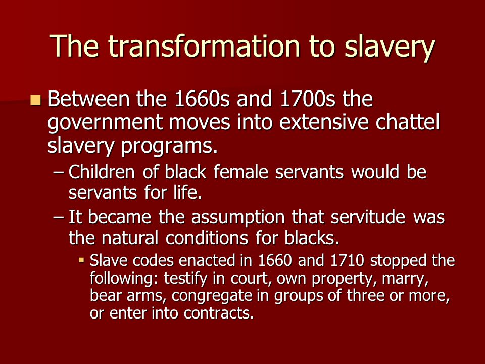 Foundations of Slavery