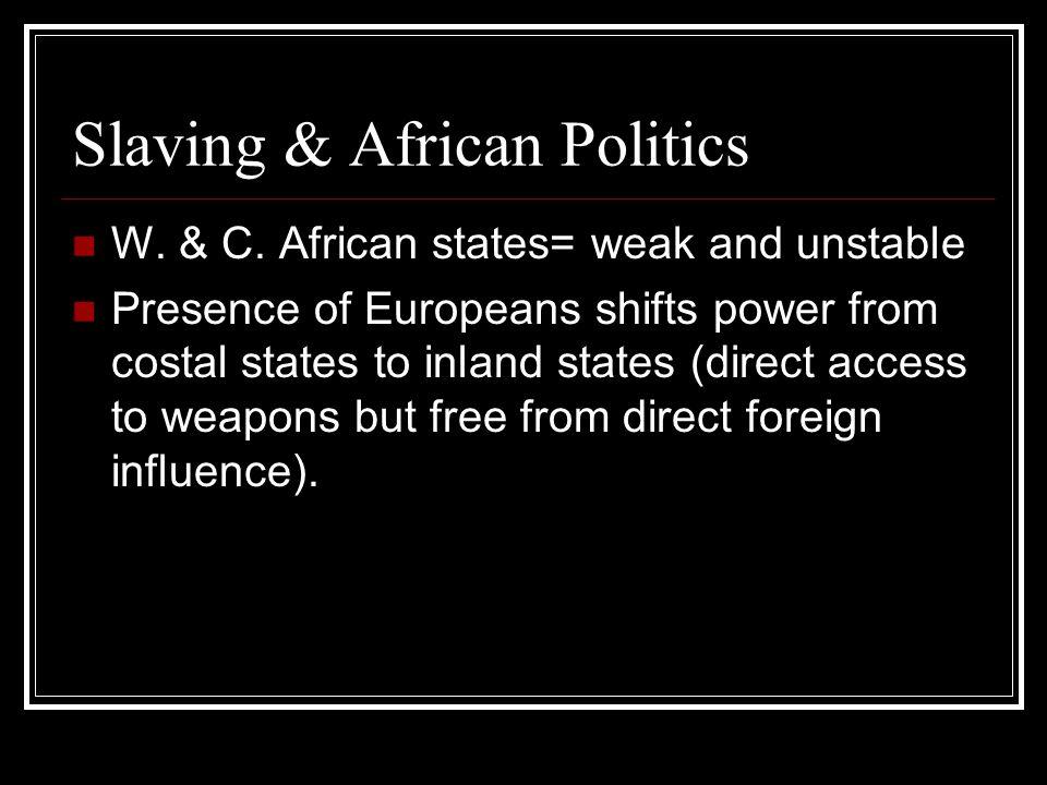 Slaving & African Politics W. & C.