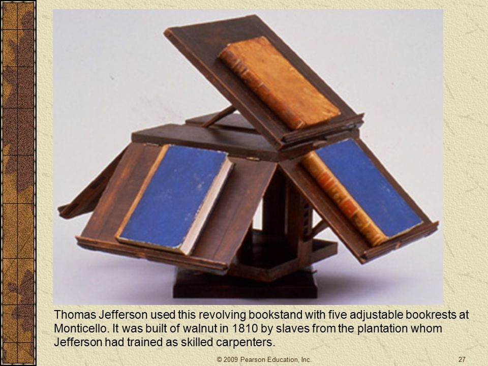 Thomas Jefferson used this revolving bookstand with five adjustable bookrests at Monticello.