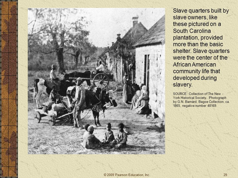 Slave quarters built by slave owners, like these pictured on a South Carolina plantation, provided more than the basic shelter.