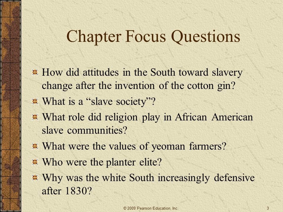 Field Work and the Gang System of Labor 75 percent of slaves were field workers.