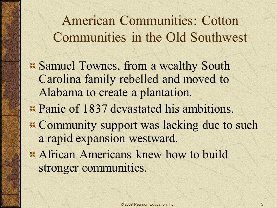 Changes in the South The growing cost of slaves meant that the percentage of slaveholders was declining and class divisions widening.