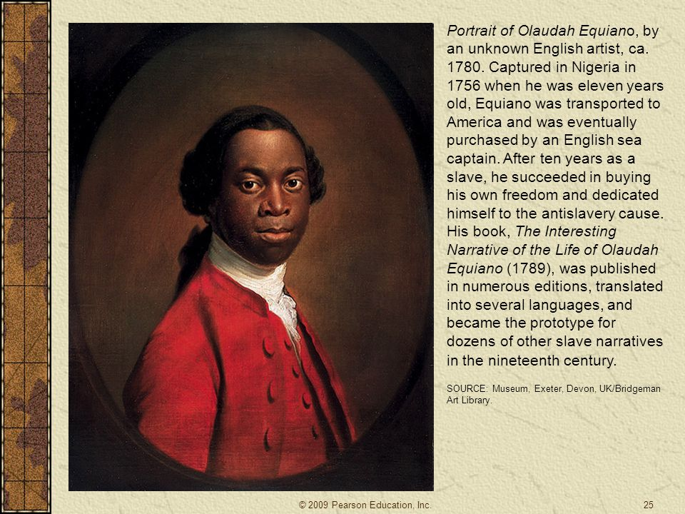 Portrait of Olaudah Equiano, by an unknown English artist, ca. 1780. Captured in Nigeria in 1756 when he was eleven years old, Equiano was transported