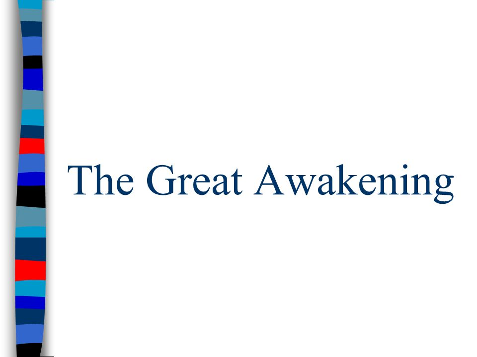 The Great Awakening
