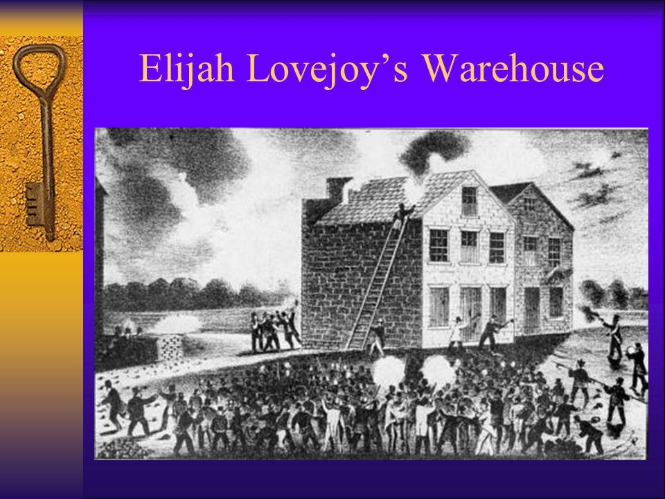 Elijah Lovejoy's Warehouse