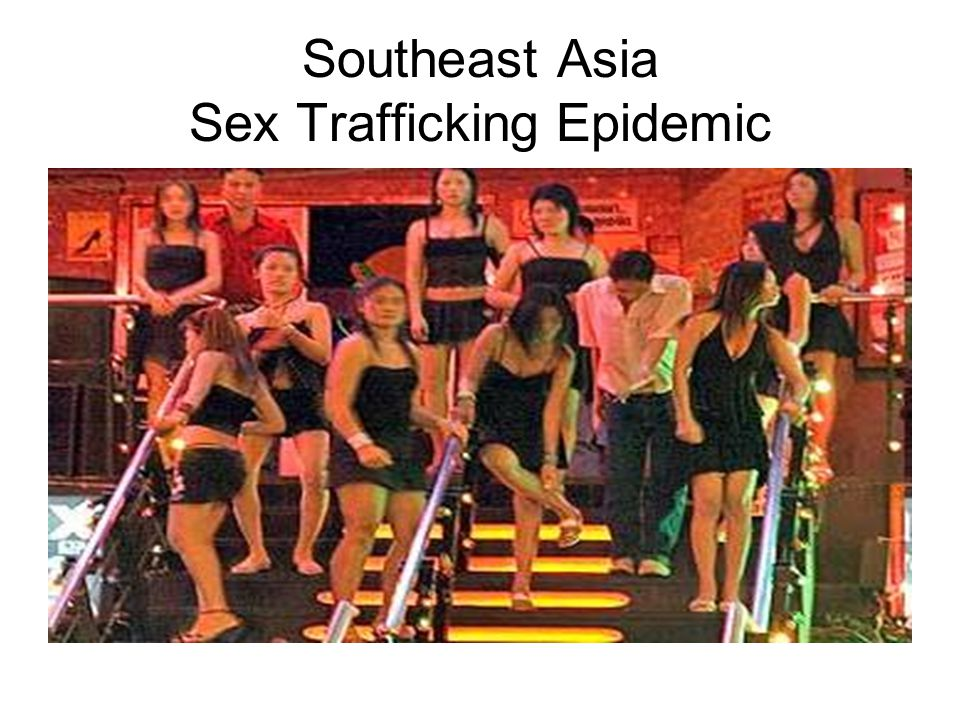 Southeast Asia Sex Trafficking Epidemic