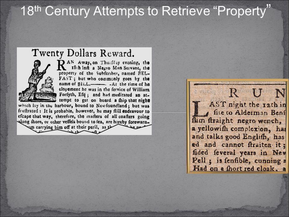 18 th Century Attempts to Retrieve Property