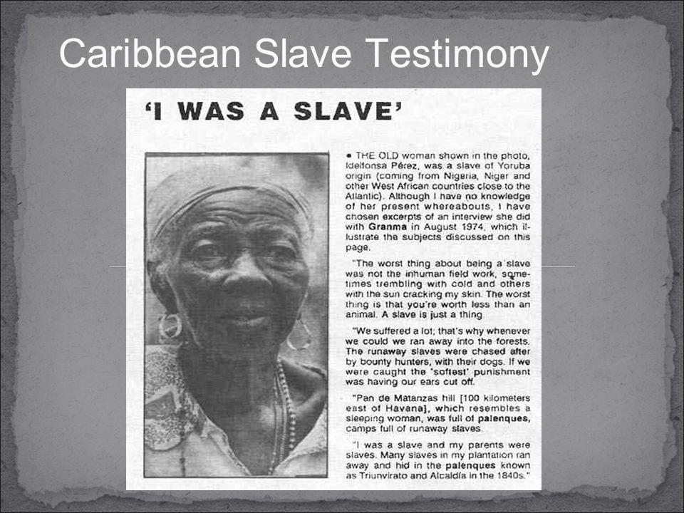 Caribbean Slave Testimony