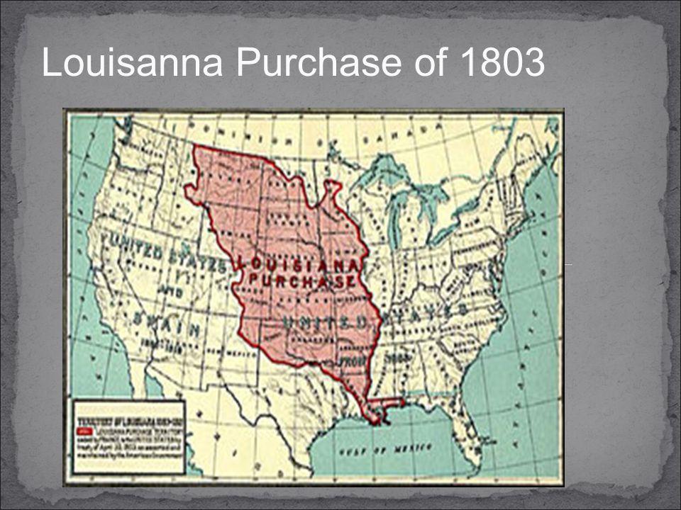Louisanna Purchase of 1803