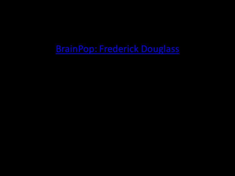 BrainPop: Frederick Douglass