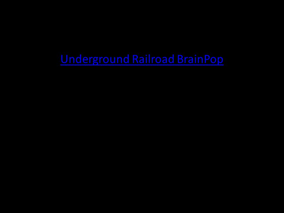 Underground Railroad BrainPop