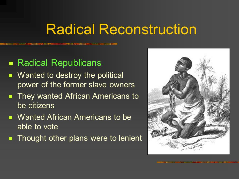 Reconstruction & Its Effects Reconstruction Process of bringing Southern states back into the Union The Freedman's Bureau was established by Congress