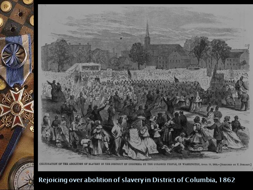 Rejoicing over abolition of slavery in District of Columbia, 1862