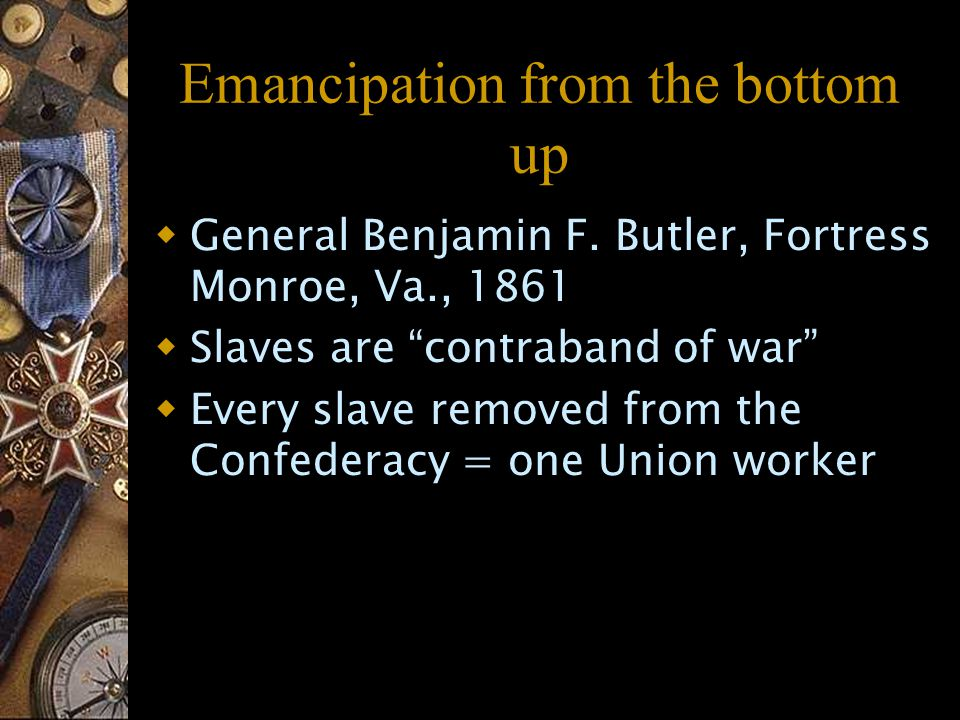 Emancipation from the bottom up  General Benjamin F.