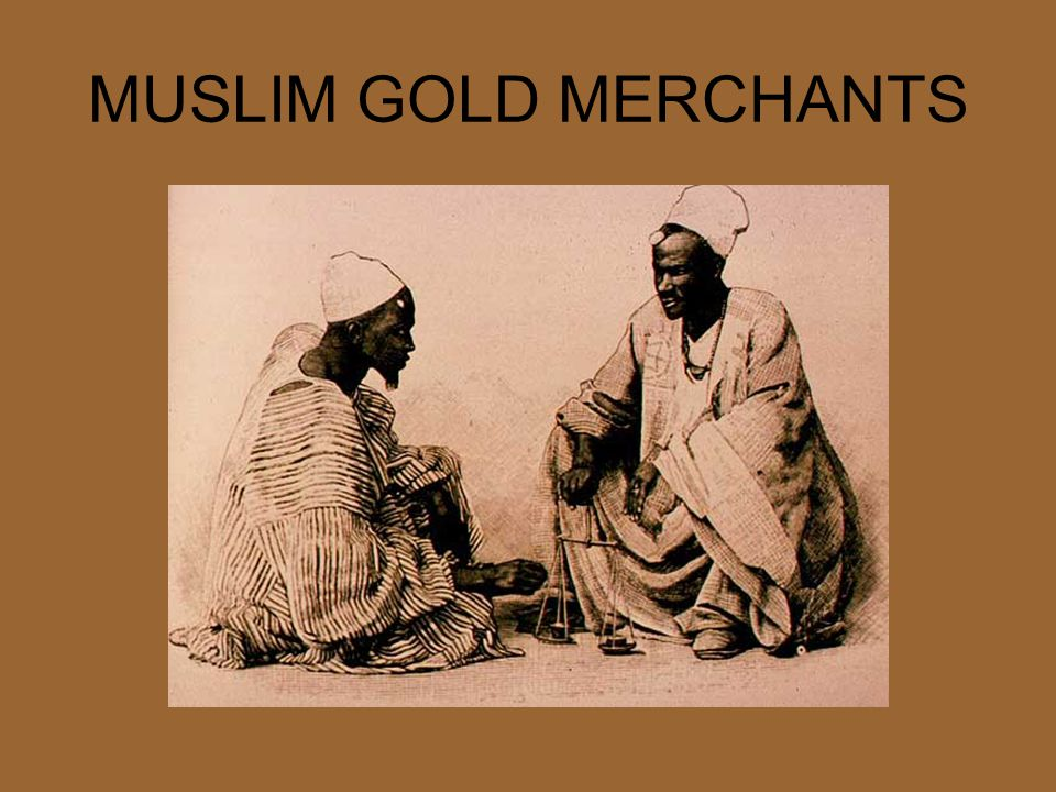 MUSLIM GOLD MERCHANTS