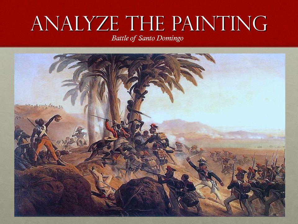 Analyze the Painting Battle of Santo Domingo