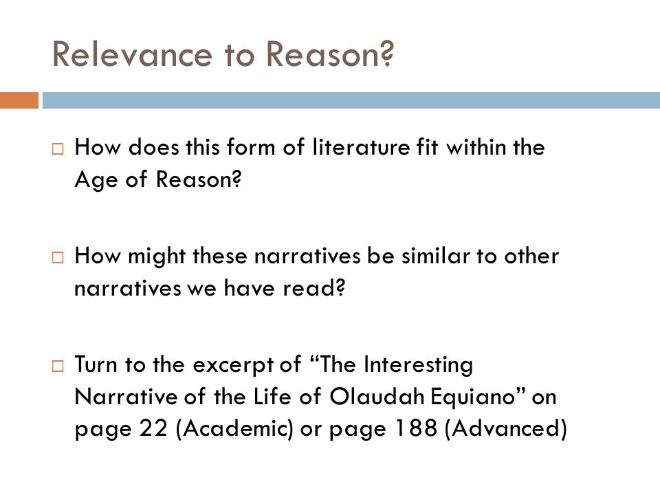 Relevance to Reason.  How does this form of literature fit within the Age of Reason.