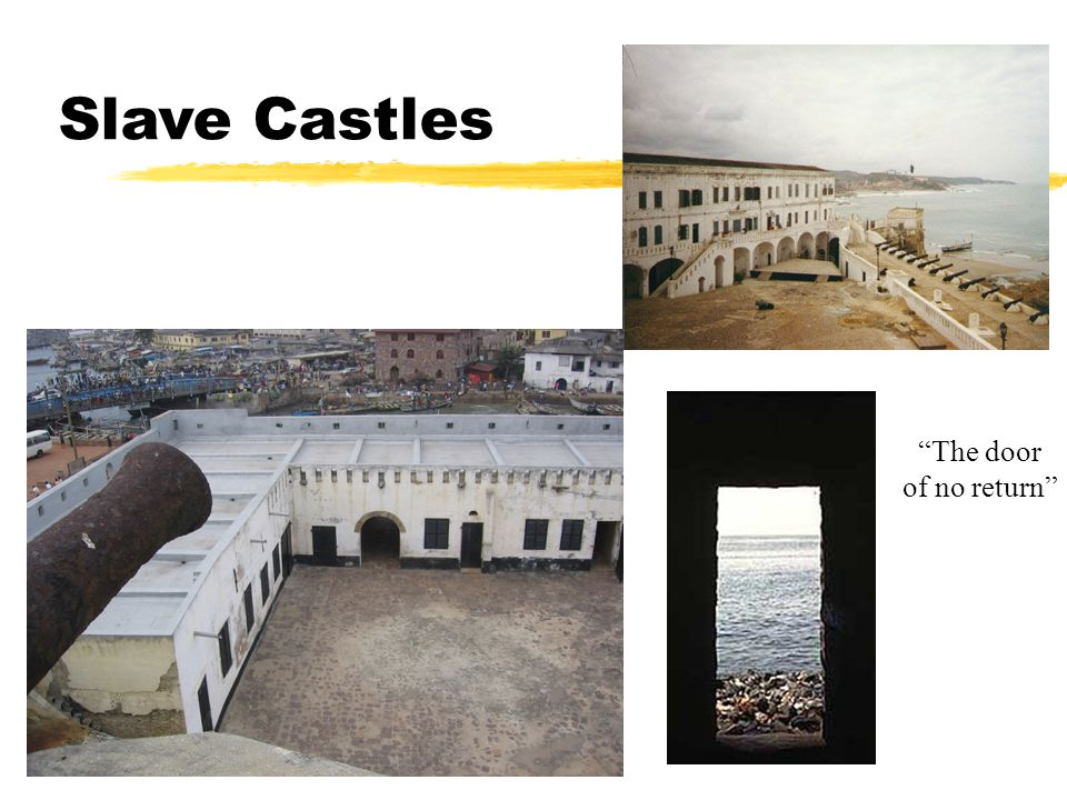 Slave Castles The door of no return