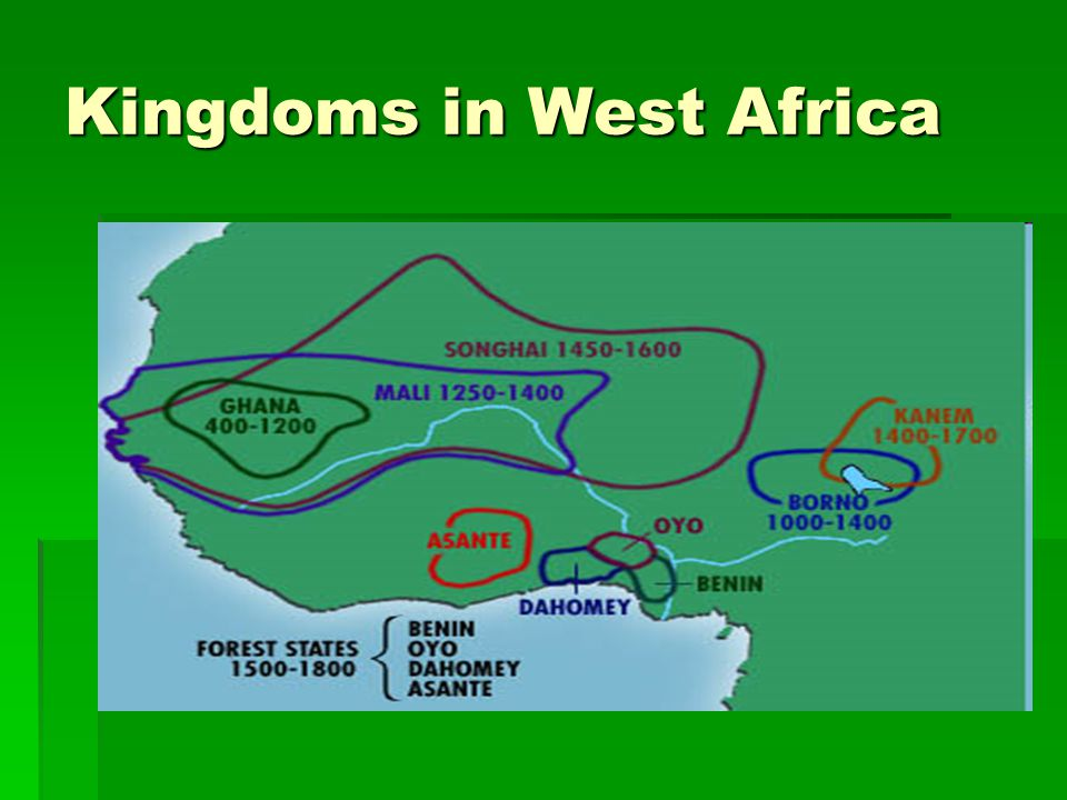 Kingdoms in West Africa