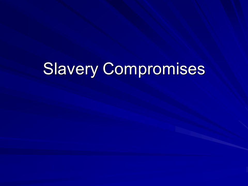 Slavery Compromises