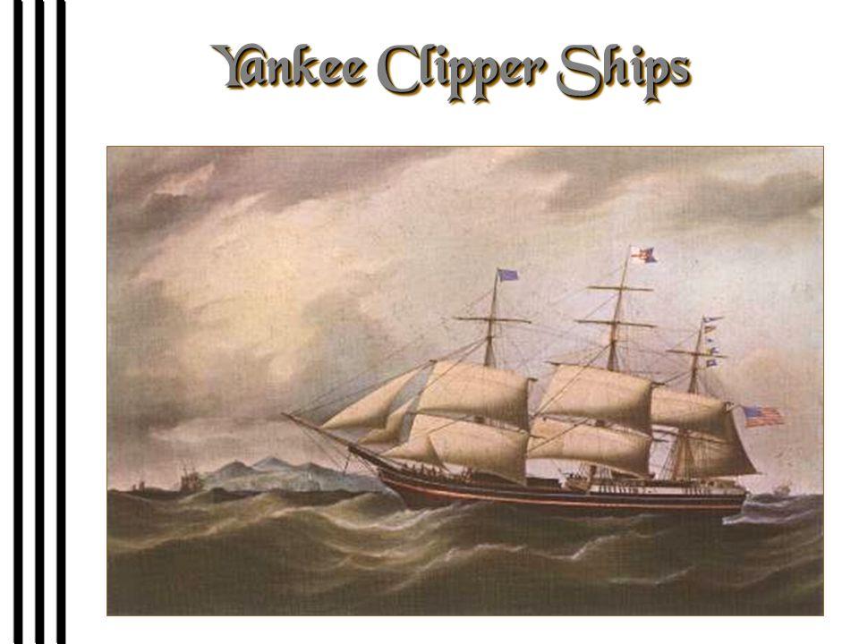 Yankee Clipper Ships