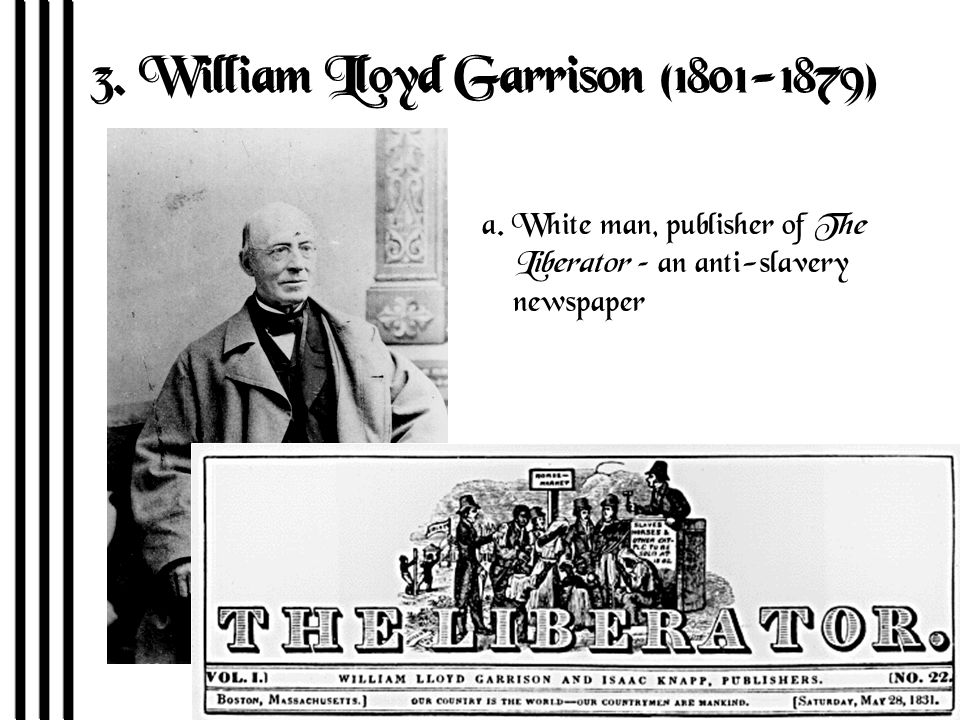 3. William Lloyd Garrison (1801-1879) R2-4 a.