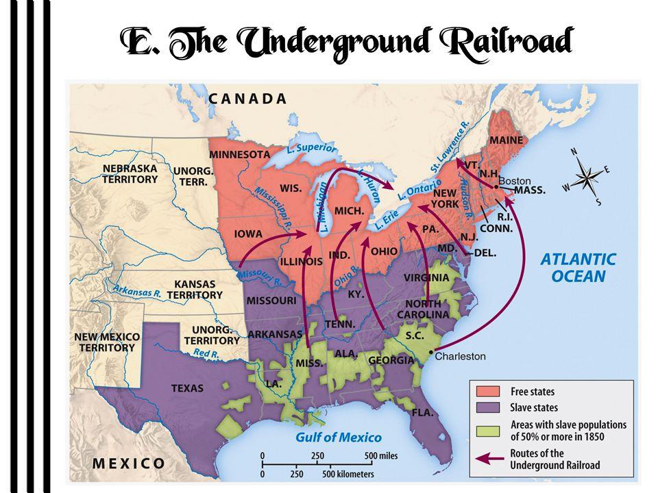 E. The Underground Railroad